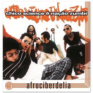 Afrociberdelia é o 2º e último disco da banda com Chico Science